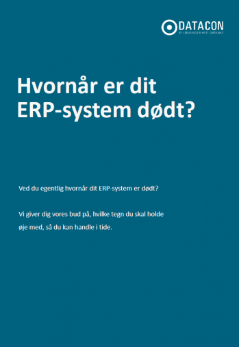 Hvornår er dit ERP-system dødt